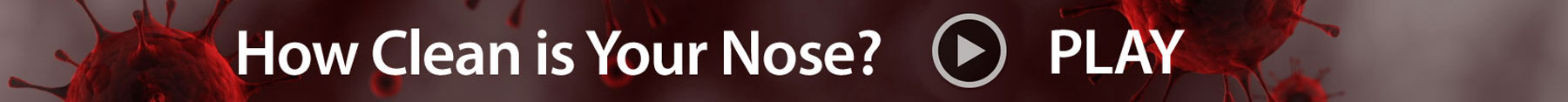 How Clean is Your Nose Video